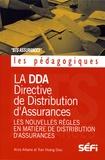 Alice Arbane et Hoang Dieu Tran - La DDA et les nouvelles règles en matière de distribution d'assurances - BTS assurance.