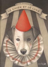 Alice Barberini - Le chien et la lune.