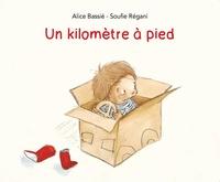 Alice Bassié et Soufie Régani - Un kilomètre à pied.