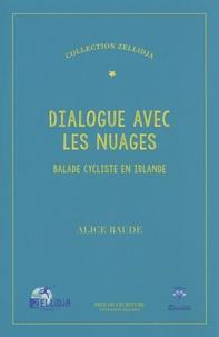 Alice Baude - Dialogue avec les nuages - Balade cycliste en Irlande.