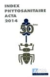 Alice Baudet et Violaine Lejeune - Index phytosanitaire ACTA 2014.