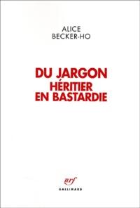 Alice Becker-Ho - .
