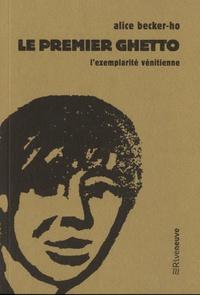 Alice Becker-Ho - Le premier ghetto - L'exemplarité vénitienne.
