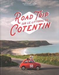 Alice Bertrand et Claire Larquemain - Road trip sur le littoral du Cotentin.