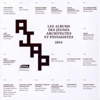 Alice Bialestowski - Les albums des jeunes architectes et paysagistes.