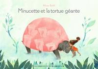 Alice Bohl - Minucette et la tortue géante.
