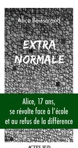 Alice Boisserand - Extra-normale.