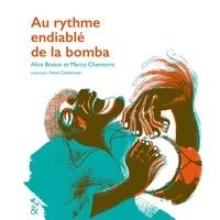 Alice Bossut et Marco Chamorro - Au rythme endiablé de la bomba.