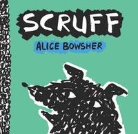 Alice Bowsher - Scruff.