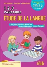 Alice Brandicourt et Aurélie Moriceau - Etude de la langue Cycle 2 CE1-CE2 - Une pédagogie différenciée pour progresser en confiance !.