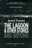 Alice Braun et Claire Bazin - Janet Frame - The Lagoon & Other Stories and Beyond.