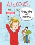 Alice Brière-Haquet et Eglantine Ceulemans - Au secours ! - Mon père se remarie.