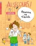 Alice Brière-Haquet et Eglantine Ceulemans - Au secours !  : Personne ne m'écoute.