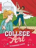 Alice Brière-Haquet - Collège Art Tome 5 : La dernière danse.