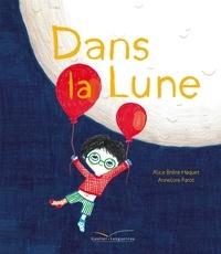 Alice Brière-Haquet et Annelore Parot - Dans la Lune.