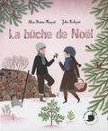 Alice Brière-Haquet et Julie Faulques - La bûche de Noël.
