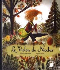 Alice Brière-Haquet et Clotilde Perrin - Le violon de Nicolas.