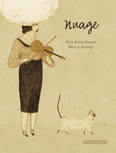 Alice Brière-Haquet et Monica Barengo - Nuage.