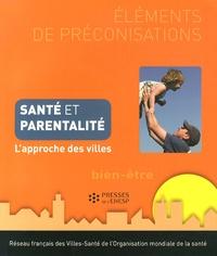 Deedr.fr Santé et parentalité - L'approche des villes Image