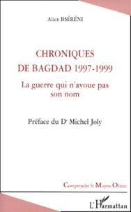 Chroniques de Bagdad 1997-1999. - La guerre qui navoue pas son nom.pdf