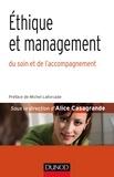 Alice Casagrande - Éthique et management - du soin et de l'accompagnement.