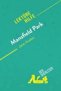 Alice Cattley et  derQuerleser - Mansfield Park von Jane Austen (Lektürehilfe) - Detaillierte Zusammenfassung, Personenanalyse und Interpretation.