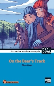 Alice Caye et Christine Circosta - On the Bear's Track.
