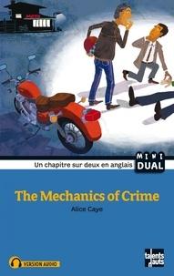 Alice Caye - The Mechanics of Crime.