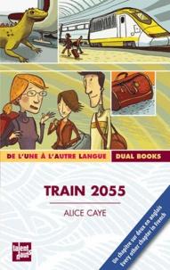 Alice Caye - Train 2055.