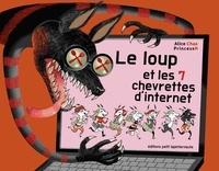 Alice Chaa et  PrincessH - Le Loup et les 7 chevrettes d'internet.