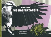 Alice Chaa - Les habits zarbis - Crapaud sous ombre aile.