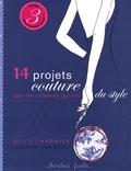 Alice Chadwick et Leanne Finn-Davis - 14 projets couture pour les citadines qui ont du style.