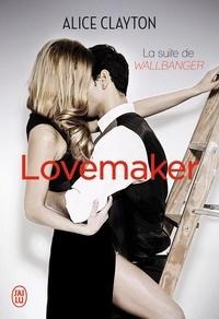 Alice Clayton - Lovemaker.