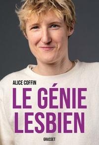Alice Coffin - Le génie lesbien.