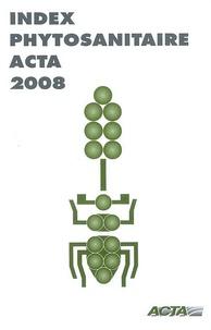 Feriasdhiver.fr Index phytosanitaire ACTA Image
