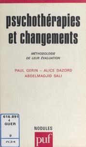 Alice Dazord et Paul Gérin - Psychothérapies et changements - Méthodologie de leur évaluation.