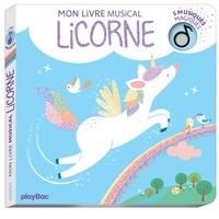 Alice De Page - Mon livre musical Licorne.