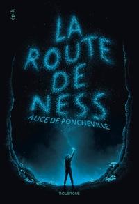Alice de Poncheville - La route de Ness.