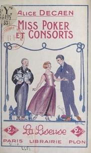 Alice Decaen - Miss Poker et consorts.