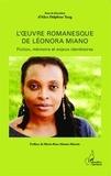 Alice Delphine Tang - L'oeuvre romanesque de Léonora Miano - Fiction, mémoire et enjeux identitaires.