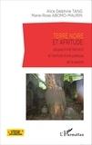 Alice Delphine Tang et Marie-Rose Abomo-Maurin - Terre noire et afritude - Jacques Fame Ndongo et l'écriture d'une poétique de la passion.