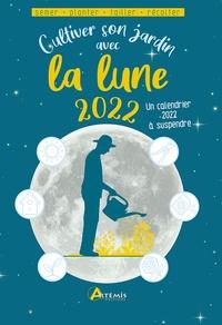 Alice Delvaille - Cultiver son jardin avec la lune 2022.