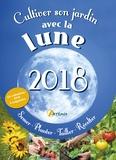 Alice Delvaille - Cultiver son jardin avec la lune - Avec un calendrier à suspendre.