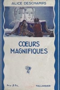 Alice Deschamps et Joseph Brandicourt - Cœurs magnifiques.