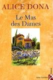 Alice Dona - Le mas des dames.