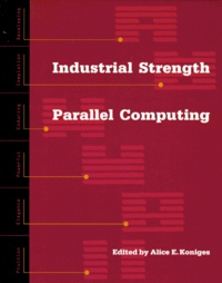INDUSTRIAL STRENGTH PARALELL COMPUTING - Alice-E Koniges | Showmesound.org