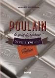 Alice Enaudeau et Francois Christophe - Poulain - Le goût du bonheur depuis 170 ans.