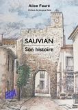 Alice Fauré - Sauvian - Son histoire.