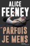Alice Feeney - Parfois je mens.