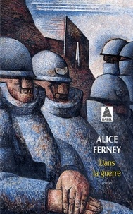 Alice Ferney - Dans la guerre.
